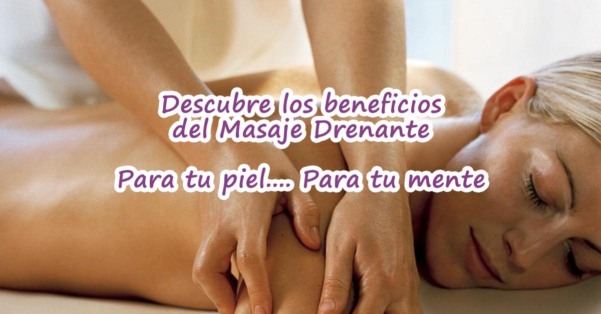 beneficios del masaje drenante